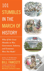 101 Stumbles In The March Of History