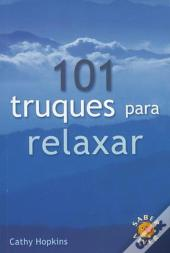 101 Truques para Relaxar