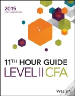 Wook.pt - 11th Hour Guide For 2015 Level Ii Book Cfa Exam