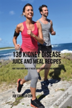 130 Kidney Disease Juice And Meal Recipes