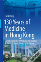 130 Years Of Medicine In Hong Kong