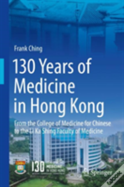 Wook.pt - 130 Years Of Medicine In Hong Kong