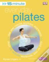 15-Minute Everyday Pilatesfour 15-Minute Workouts