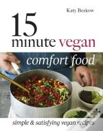15 Minute Vegan Comfort Food