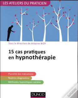 Wook.pt - 15 Situations Cliniques En Hypnotherapie