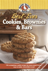 150 Best-Ever Cookie, Brownie & Bar Recipes