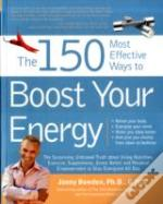 150 Most Effective Ways To Boost Your Energy