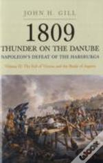 1809 Thunder On The Danubefall Of Vienna And The Battle Of Aspern