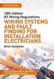 18th Edition Iet Wiring Regulations: Wiring Systems And Fault Finding For Installation Electricians, 7th Ed