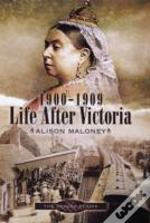 1900-1909 - Life After Victoria