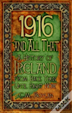 1916 & All That