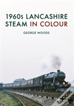 1960s North West Steam In Colour