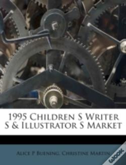 Wook.pt - 1995 Children S Writer S & Illustrator S Market