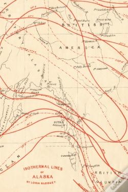 Wook.pt - 19th Century Map Of Isothermal Lines Of Alaska