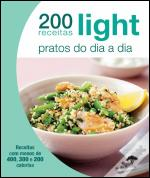 200 Receitas Light - Pratos do Dia a Dia