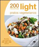 200 Receitas Light - Pratos Vegetarianos