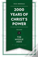 2000 Years Of Christs Power Vol 2