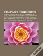 2004 Plays (Book Guide): Private Fears In Public Places, Drowning On Dry Land, The History Boys