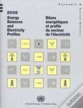 2006 Energy Balances And Electricity Profiles