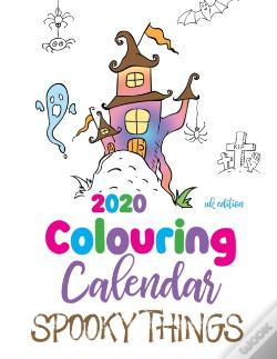 Wook.pt - 2020 Colouring Calendar Spooky Things (Uk Edition)