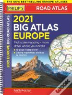 2021 Philip'S Big Road Atlas Europe
