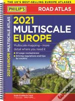 2021 Philip'S Multiscale Road Atlas Europe