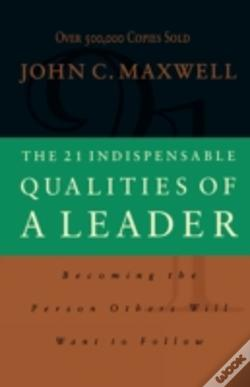 Wook.pt - 21 Indispensable Qualities Of A Leader