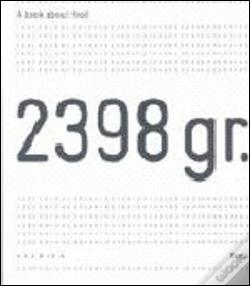 Wook.pt - 2398 gr. a Book About Food