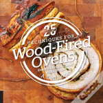25 Essentials: Wood-Fired Oven