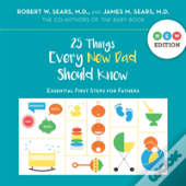 25 Things Every New Dad Should Know