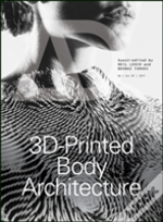 3-D Printed Body Architecture