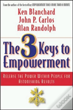 3 Keys To Empowerment