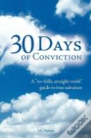30 Days Of Conviction