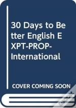 30 Days To Better English Expt-Prop-International