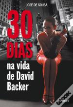 30 Dias na Vida de David Backer