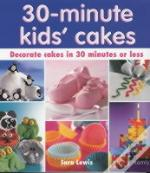 30 Minute Kids' Cakes
