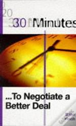 30 MINUTES TO NEGOTIATE A BETTER DEAL