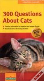 300 Questions About Cats