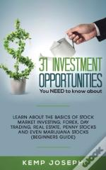 31 Investment Opportunities You Need To Know About