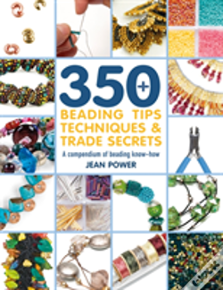 Wook.pt - 350+ Beading Tips, Techniques & Trade Secrets