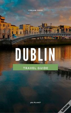 Wook.pt - 360 Planet Dublin (Travel Guide)