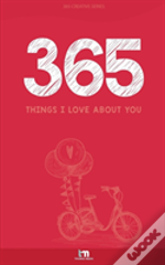 365 Things I Love About You
