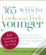 365 Ways To Look - And Feel - Younger