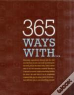 365 Ways With...