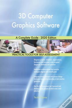 Wook.pt - 3d Computer Graphics Software A Complete Guide - 2020 Edition