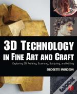 3d Technology In Fine Art And Craft
