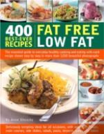 400 Best-Ever Fat Free, Low Fat Recipes
