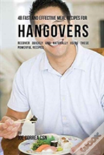 48 Fast And Effective Meal Recipes For Hangovers