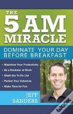 5 A.M. Miracle