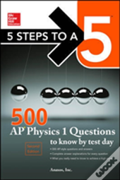 5 Steps To A 5 500 Ap Physics 1 Questions To Know By Test Day